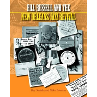 Bill Russell and the New Orleans Jazz Revival (BOK)