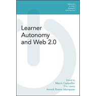 Learner Autonomy and Web 2.0 (BOK)