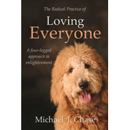Radical Practice of Loving Everyone (BOK)
