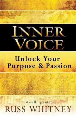 Inner Voice: Unlock Your Purpose and Passion (BOK)