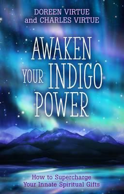 Awaken Your Indigo Power (BOK)