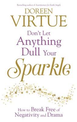 Don't Let Anything Dull Your Sparkle (BOK)