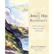 The Artist's Way for Retirement (BOK)