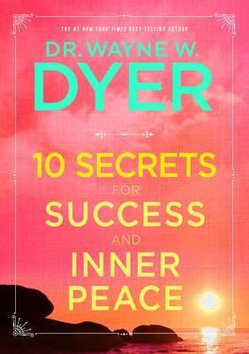 10 Secrets for Success and Inner Peace (BOK)