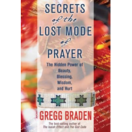 Secrets of the Lost Mode of Prayer (BOK)