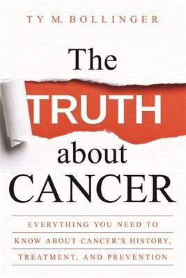Truth About Cancer (BOK)