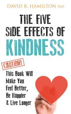 Five Side Effects of Kindness (BOK)
