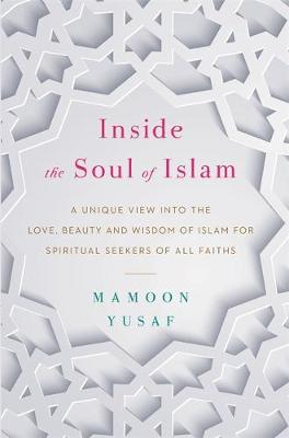 Inside the Soul of Islam (BOK)