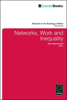Networks, Work, and Inequality (BOK)