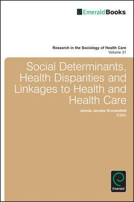 Social Determinants, Health Disparities and Linkages to Health and Health Care (BOK)