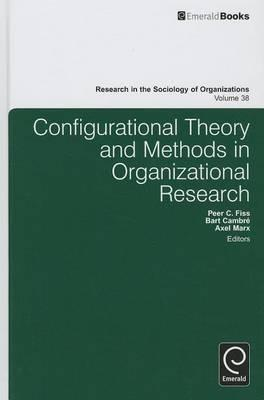 Configurational Theory and Methods in Organizational Researc (BOK)