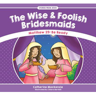 Wise and Foolish Bridesmaids (BOK)
