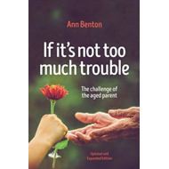 If It's Not Too Much Trouble - 2nd Ed. (BOK)