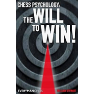 Chess Psychology: The Will to Win! (BOK)