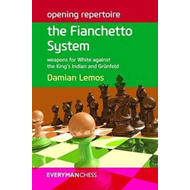 Opening Repertoire: the Fianchetto System (BOK)
