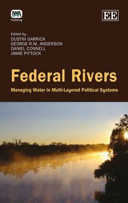 Federal Rivers: Managing Water in Multi-Layered Political Systems (BOK)