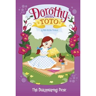 Dorothy and Toto the Disappearing Picnic (BOK)