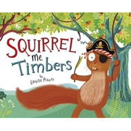 Squirrel Me Timbers (BOK)