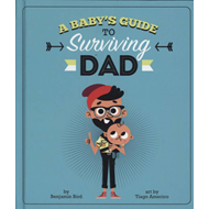 Baby's Guide to Surviving Dad (BOK)