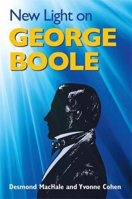 New Light on George Boole (BOK)