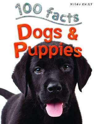 100 Facts - Dogs & Puppies (BOK)