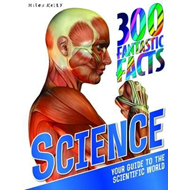 300 Fantastic Facts Science (BOK)