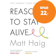 Produktbilde for Reasons to Stay Alive (BOK)