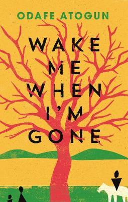 Wake Me When I'm Gone (BOK)