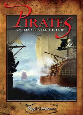 Pirates: An Illustrated History (BOK)
