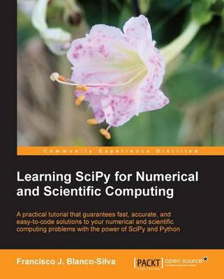 Learning SciPy for Numerical and Scientific Computing (BOK)