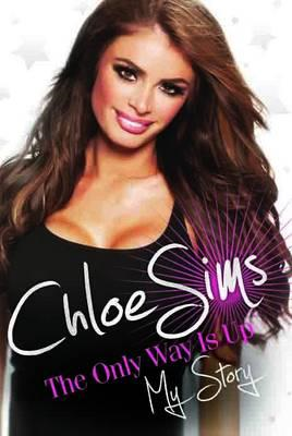 Chloe Sims - the Only Way is Up (BOK)