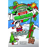 The Completely Useless Guide to Christmas (BOK)
