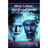 Mind, Culture, and Global Unrest (BOK)