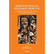 Addictions From an Attachment Perspective (BOK)