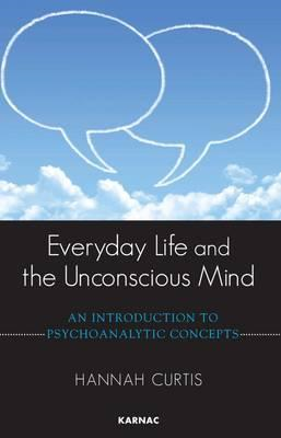 Everyday Life and the Unconscious Mind (BOK)