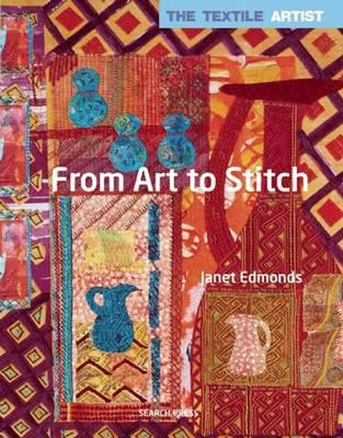 Textile Artist: From Art to Stitch (BOK)