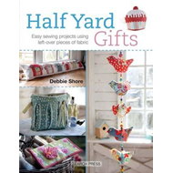 Half Yard (TM) Gifts (BOK)
