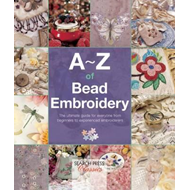 A-Z of Bead Embroidery (BOK)