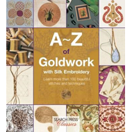 A-Z of Goldwork with Silk Embroidery (BOK)