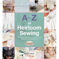 A-Z of Heirloom Sewing (BOK)