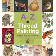 A-Z of Thread Painting (BOK)