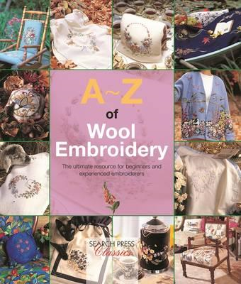 A-Z of Wool Embroidery (BOK)