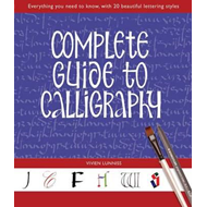 Complete Guide to Calligraphy (BOK)