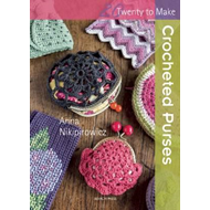 Twenty to Make: Crocheted Purses (BOK)