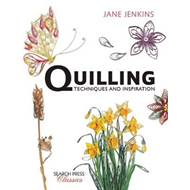 Quilling: Techniques and Inspiration (BOK)