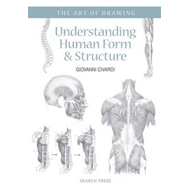 Art of Drawing: Understanding Human Form & Structure (BOK)