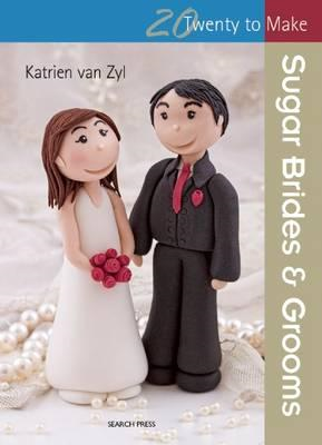 Twenty to Make: Sugar Brides & Grooms (BOK)