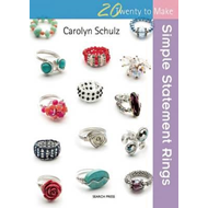Twenty to Make: Simple Statement Rings (BOK)