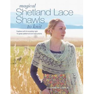 Magical Shetland Lace Shawls to Knit (BOK)