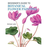 Beginner's Guide to Botanical Flower Painting (BOK)